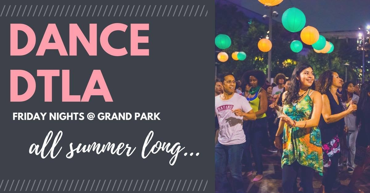 Dance DTLA at Grand Park Summer 2017